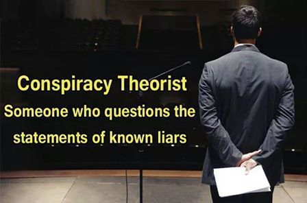"The 'big lie' has now becomes the truth … and the truth has become a 'conspiracy theory' .. and those who are committed to the truth are categorized as ""terrorists""."